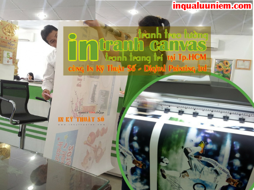 Khach hang dat dich vu in tranh canvas chat luong cao cua Cong ty TNHH In Ky Thuat So - Digital Printing